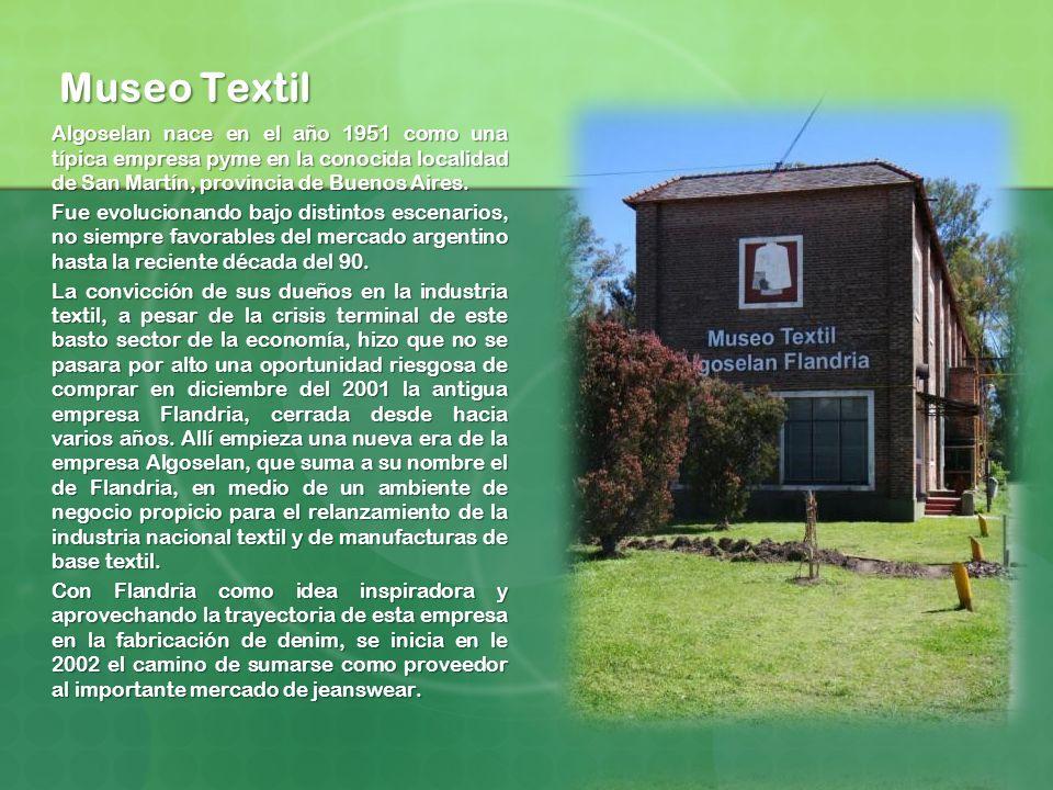 Museo Textil Algoselan nace en el año 1951 como una típica empresa pyme en la conocida localidad de San Martín, provincia de Buenos Aires. Fue evoluci