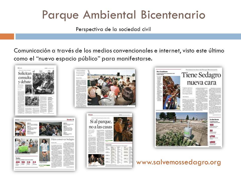 Parque Ambiental Bicentenario Perspectiva de la sociedad civil Comunicación a través de los medios convencionales e internet, visto este último como e