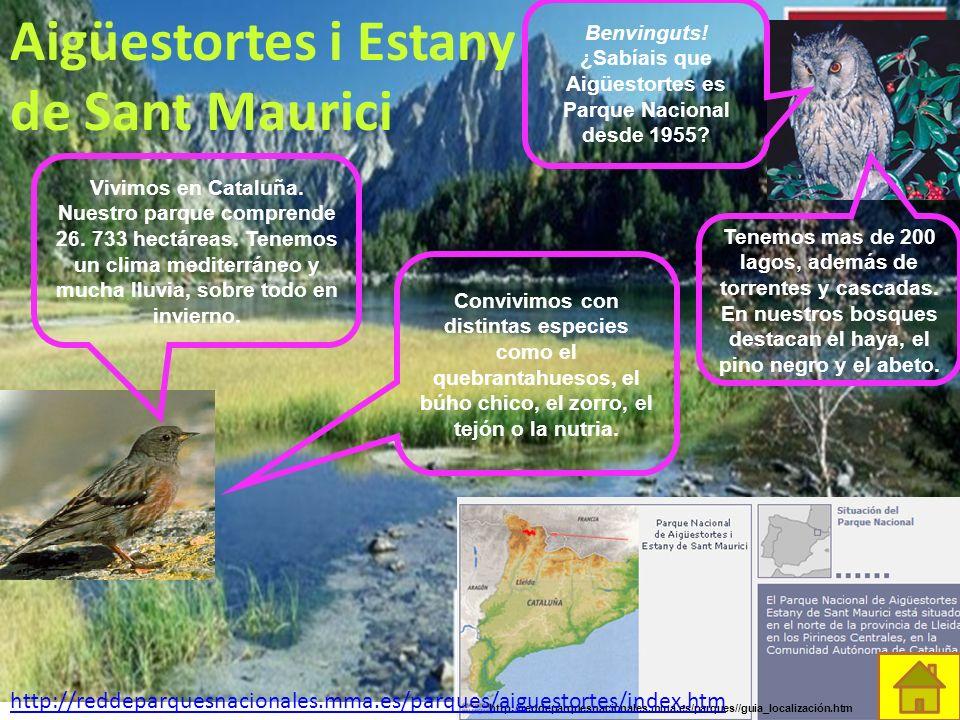 Aigüestortes i Estany de Sant Maurici Benvinguts.