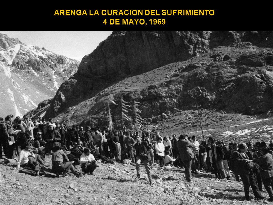 ARENGA LA CURACION DEL SUFRIMIENTO 4 DE MAYO, 1969