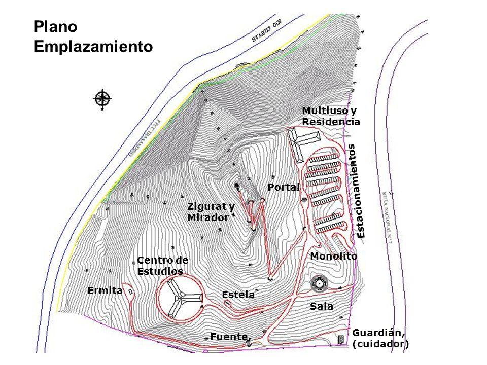 Guardián, (cuidador) Portal Multiuso y Residencia Estela Fuente, Zigurat y Mirador Centro de Estudios Sala Ermita Estacionamientos Plano Emplazamiento