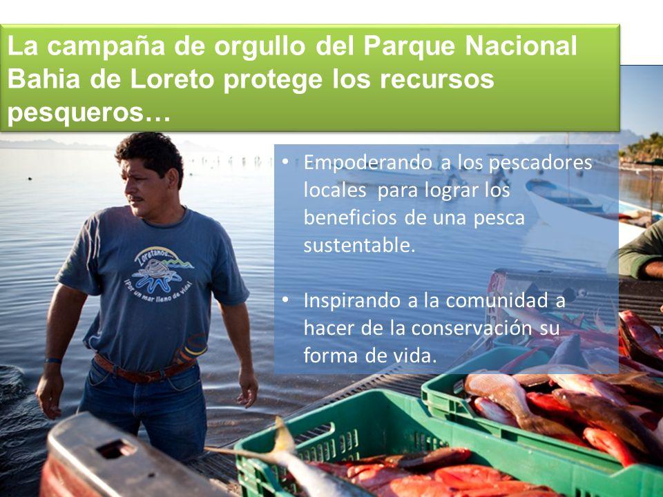 Empoderando a los pescadores locales para lograr los beneficios de una pesca sustentable. Inspirando a la comunidad a hacer de la conservación su form
