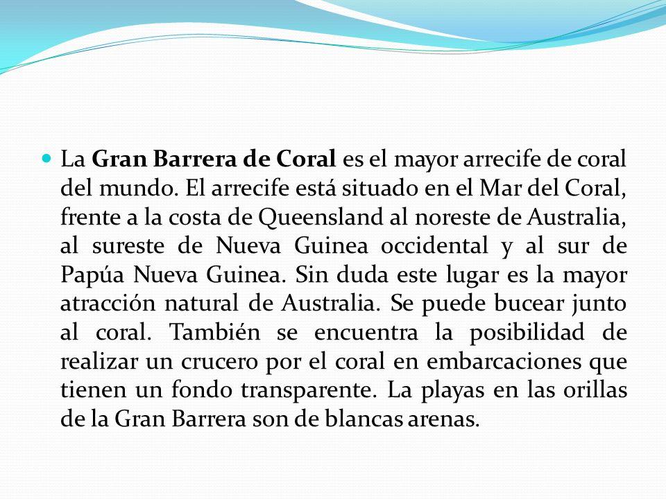 La Gran Barrera de Coral es el mayor arrecife de coral del mundo. El arrecife está situado en el Mar del Coral, frente a la costa de Queensland al nor
