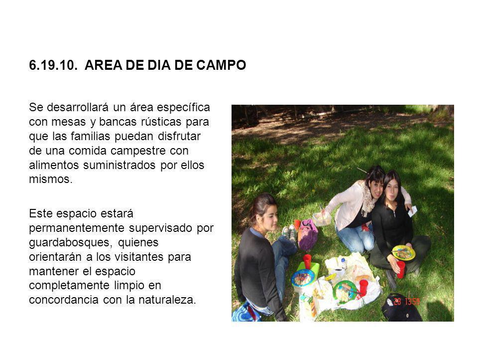 6.19.10. AREA DE DIA DE CAMPO Se desarrollará un área específica con mesas y bancas rústicas para que las familias puedan disfrutar de una comida camp