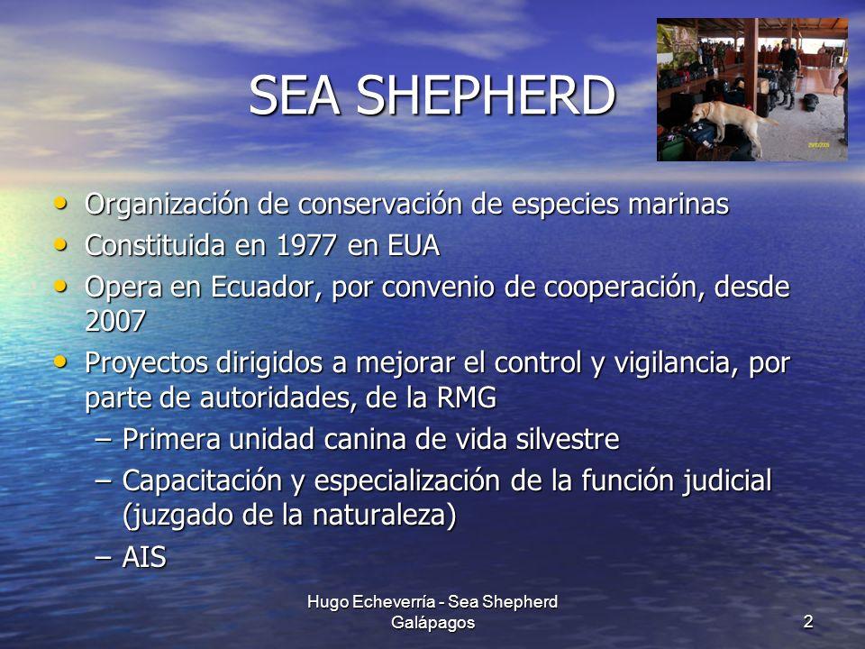 SEA SHEPHERD Organización de conservación de especies marinas Organización de conservación de especies marinas Constituida en 1977 en EUA Constituida