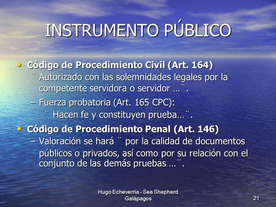 INSTRUMENTO PÚBLICO Código de Procedimiento Civil (Art. 164) Código de Procedimiento Civil (Art. 164) ¨ Autorizado con las solemnidades legales por la
