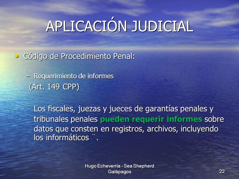 APLICACIÓN JUDICIAL Código de Procedimiento Penal: Código de Procedimiento Penal: –Requerimiento de informes (Art. 149 CPP) (Art. 149 CPP) ¨ Los fisca