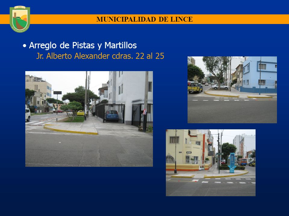 MUNICIPALIDAD DE LINCE Arreglo de Martillos Jr. Pachacuted Cdras 21 y 22