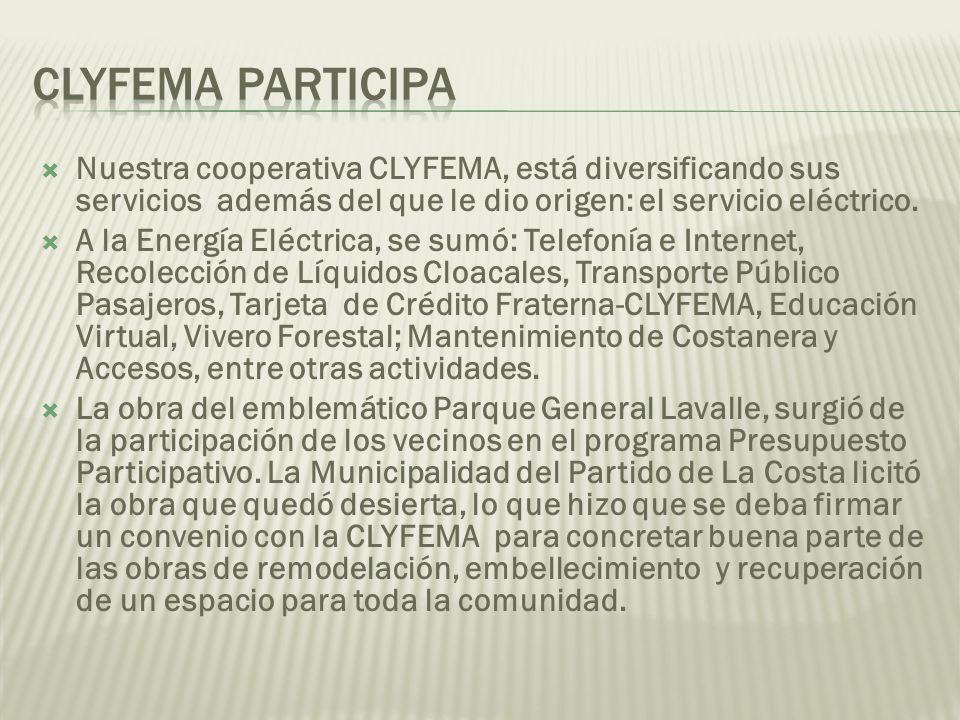 Nuestra cooperativa CLYFEMA, está diversificando sus servicios además del que le dio origen: el servicio eléctrico. A la Energía Eléctrica, se sumó: T