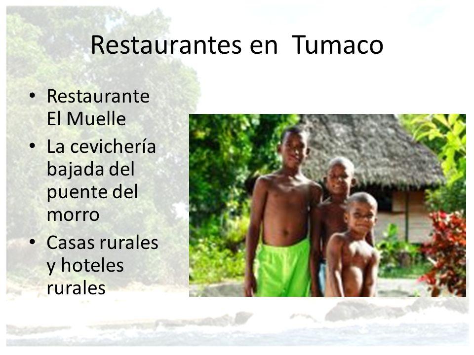 Restaurantes en Tumaco Restaurante El Muelle La cevichería bajada del puente del morro Casas rurales y hoteles rurales