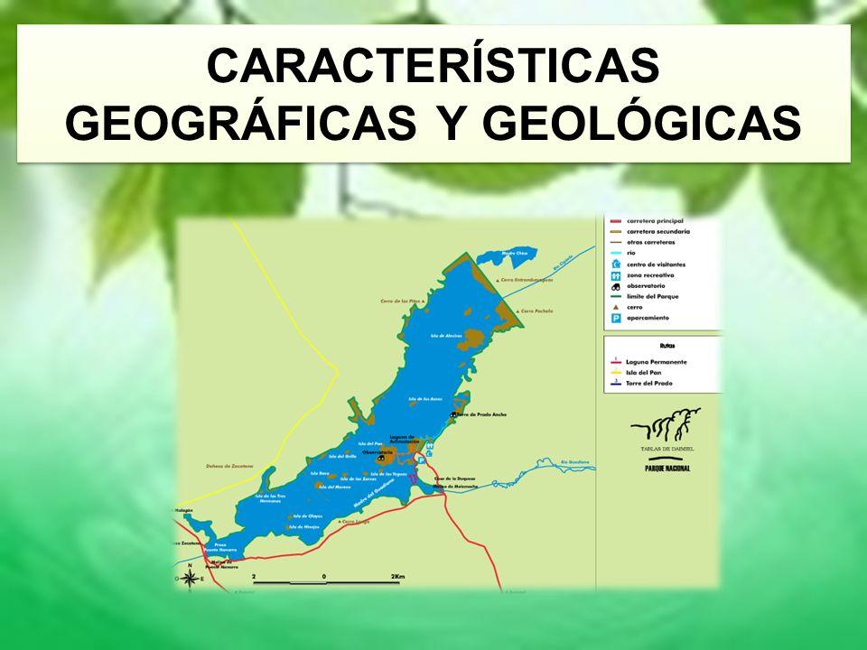 CARACTERÍSTICAS GEOGRÁFICAS Y GEOLÓGICAS