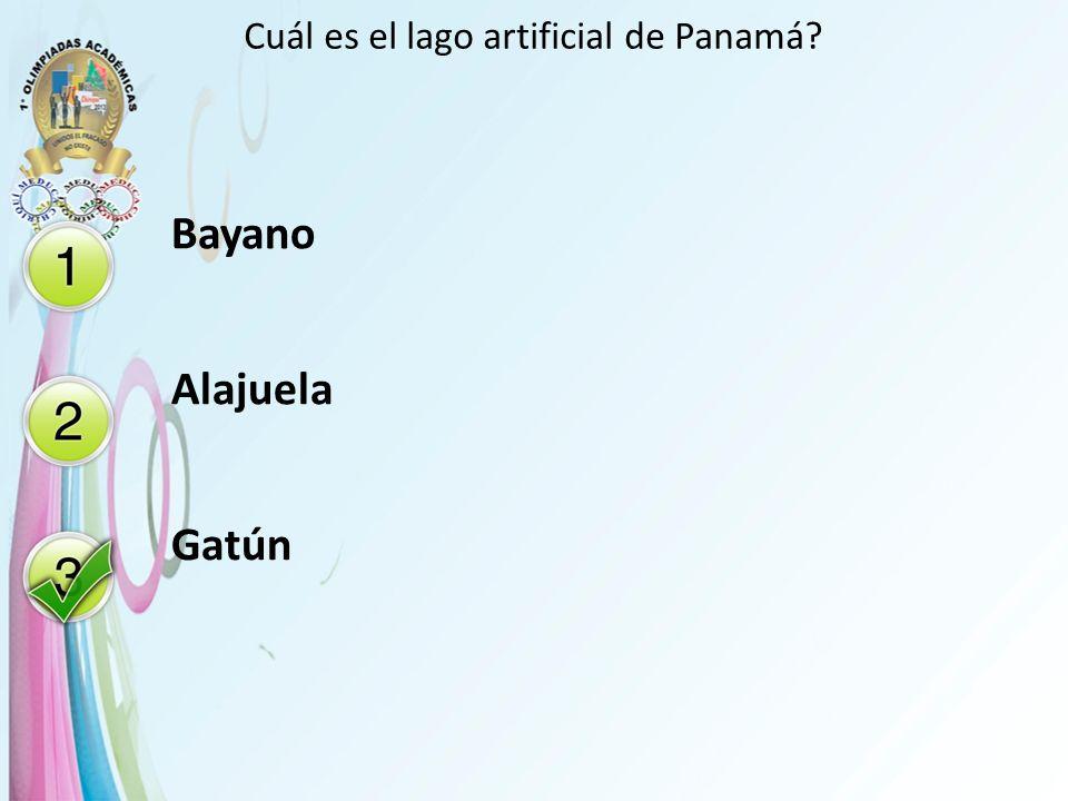 Cuál es el lago artificial de Panamá? Bayano Alajuela Gatún