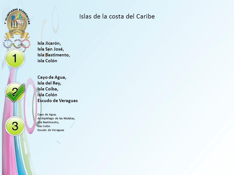 Islas de la costa del Caribe Isla Jicarón, Isla San José, Isla Bastimento, isla Colón Cayo de Agua, Isla del Rey, Isla Coiba, isla Colón Escudo de Ver
