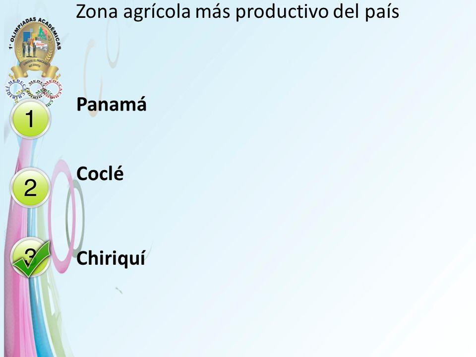 Zona agrícola más productivo del país Panamá Coclé Chiriquí