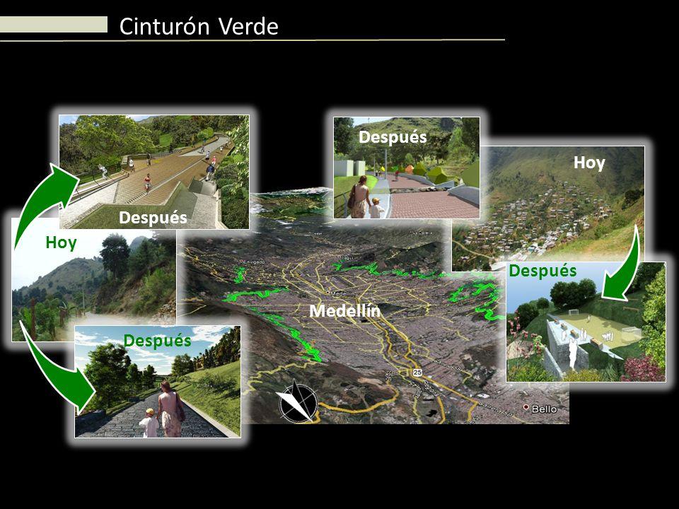 Hoy Después Hoy Después Medellín Cinturón Verde