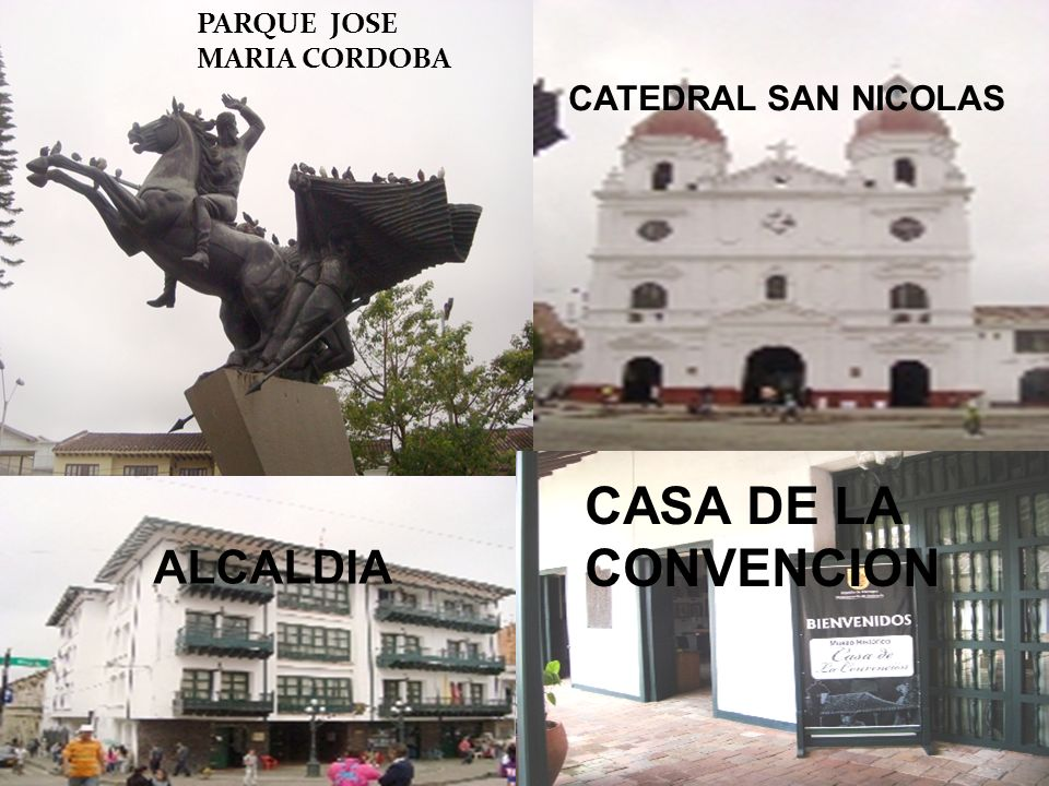 PARQUE JOSE MARIA CORDOBA CATEDRAL SAN NICOLAS ALCALDIA CASA DE LA CONVENCION