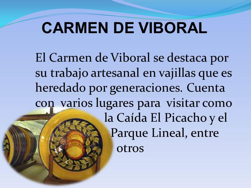 CARMEN DE VIBORAL El Carmen de Viboral se destaca por su trabajo artesanal en vajillas que es heredado por generaciones. Cuenta con varios lugares par