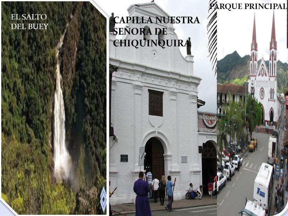 EL SALTO DEL BUEY PARQUE PRINCIPAL CAPILLA NUESTRA SEÑORA DE CHIQUINQUIRA