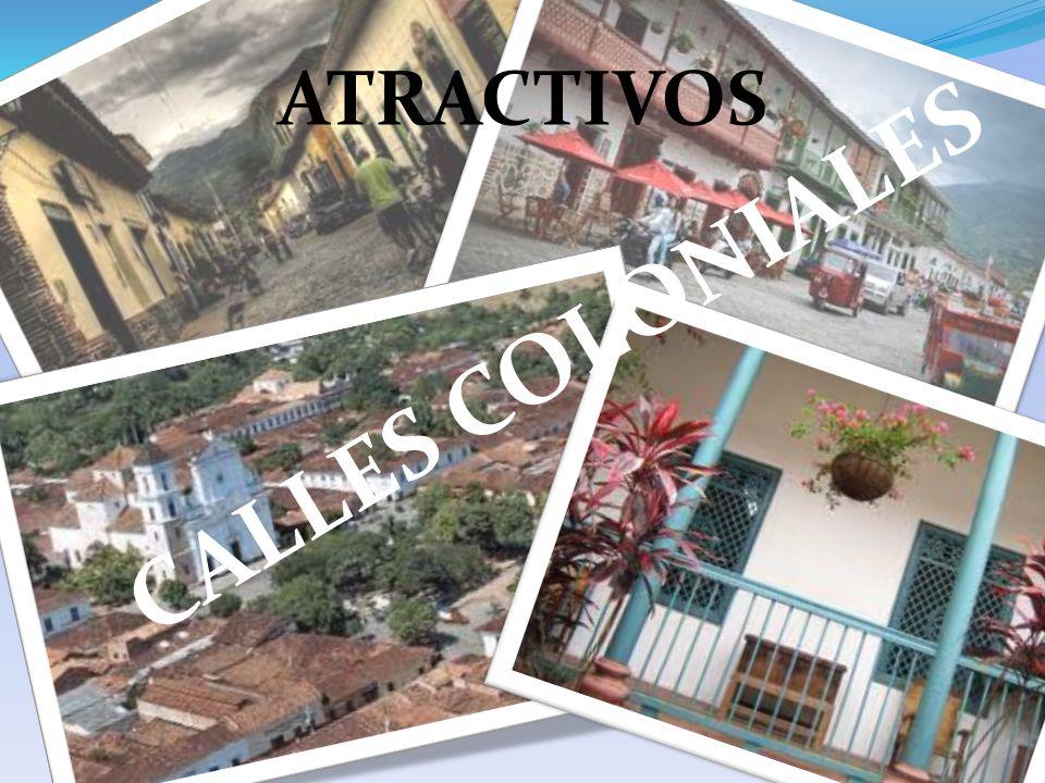 ATRACTIVOS CALLES COLONIALES