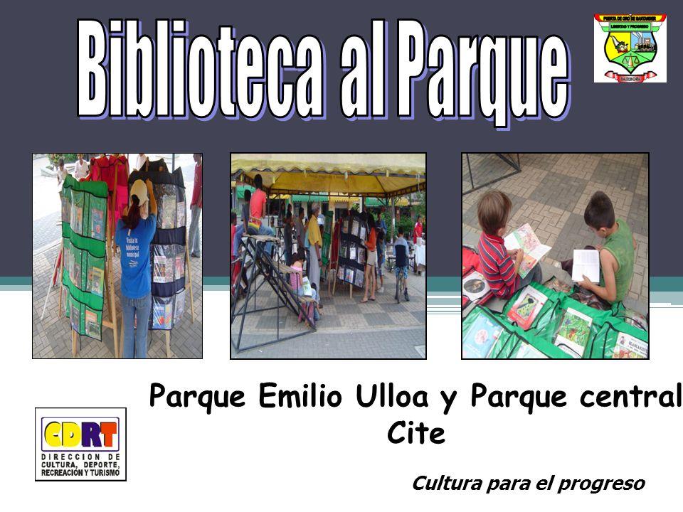 Parque Emilio Ulloa y Parque central Cite Cultura para el progreso