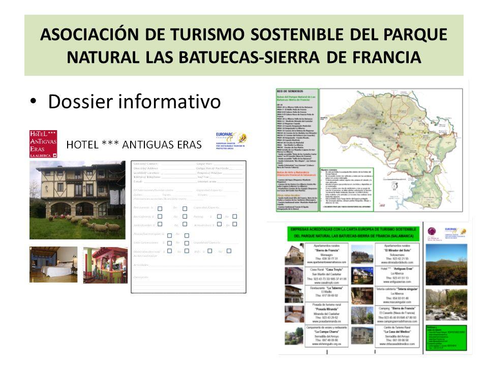 ASOCIACIÓN DE TURISMO SOSTENIBLE DEL PARQUE NATURAL LAS BATUECAS-SIERRA DE FRANCIA Dossier informativo