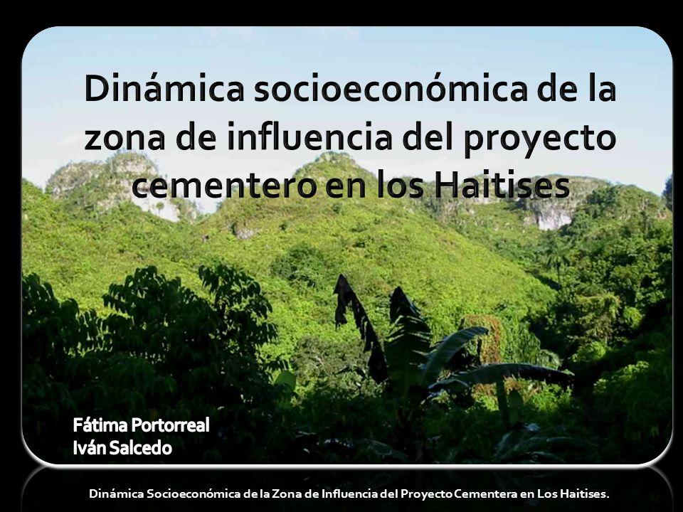 Dinámica Socioeconómica de la Zona de Influencia del Proyecto Cementera en Los Haitises.