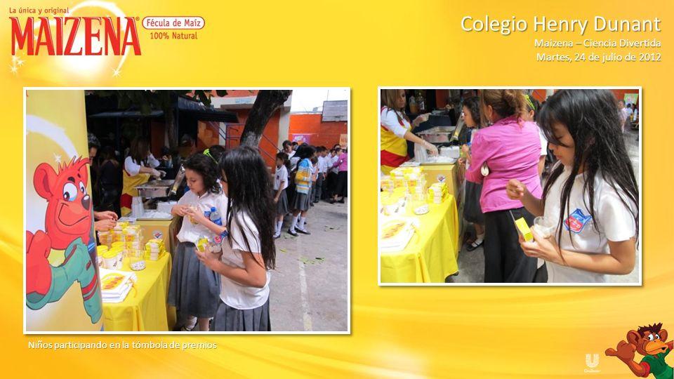 Colegio Henry Dunant Colegio Henry Dunant Maizena – Ciencia Divertida Martes, 24 de julio de 2012 Niños ganadores de promocionales