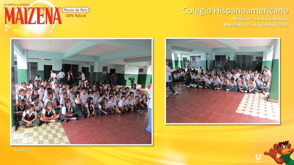 Dinámica: Globos Colegio Hispanoamericano Colegio Hispanoamericano Maizena – Ciencia Divertida Miércoles, 15 de agosto de 2012