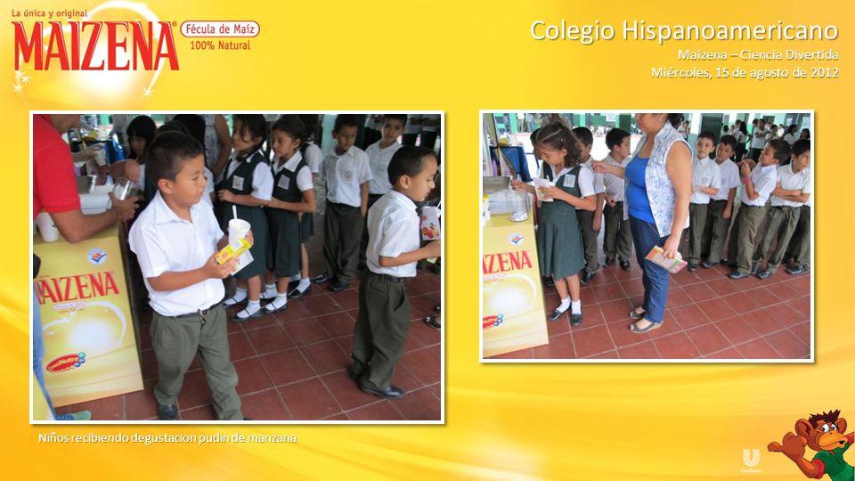 Niños recibiendo degustacion pudin de manzana Colegio Hispanoamericano Colegio Hispanoamericano Maizena – Ciencia Divertida Miércoles, 15 de agosto de