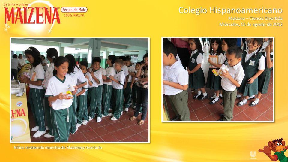Niños recibiendo muestra de Maizena y recetario Colegio Hispanoamericano Colegio Hispanoamericano Maizena – Ciencia Divertida Miércoles, 15 de agosto
