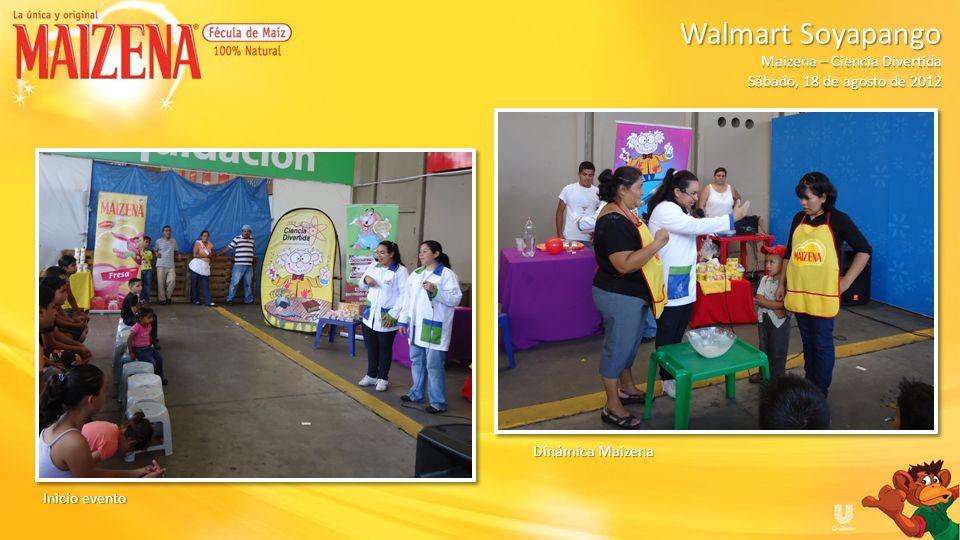 Entrega de degustación, recetarios y muestras de producto al público Walmart Soyapango Walmart Soyapango Maizena – Ciencia Divertida Sábado, 18 de agosto de 2012