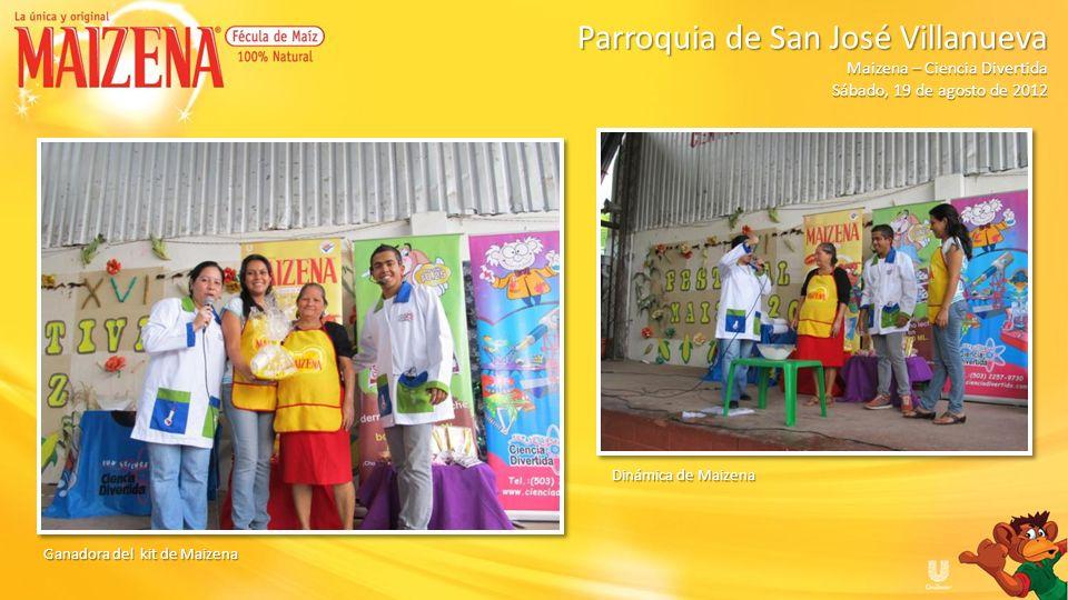 Ganadora del kit de Maizena Dinámica de Maizena Parroquia de San José Villanueva Parroquia de San José Villanueva Maizena – Ciencia Divertida Sábado,