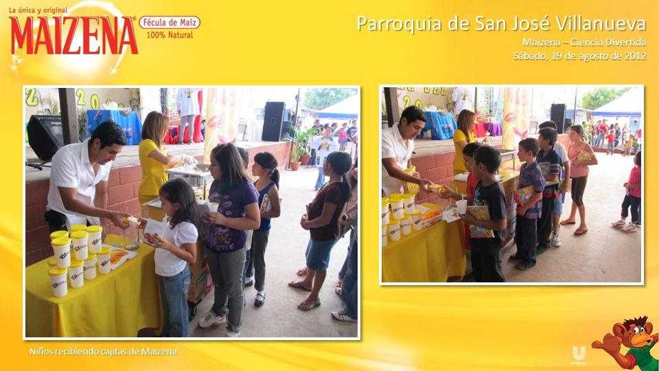 Niños recibiendo cajitas de Maizena Parroquia de San José Villanueva Parroquia de San José Villanueva Maizena – Ciencia Divertida Sábado, 19 de agosto