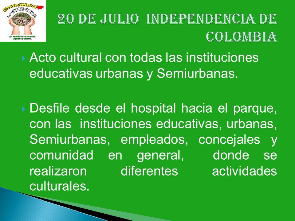 Acto cultural con todas las instituciones educativas urbanas y Semiurbanas. Desfile desde el hospital hacia el parque, con las instituciones educativa