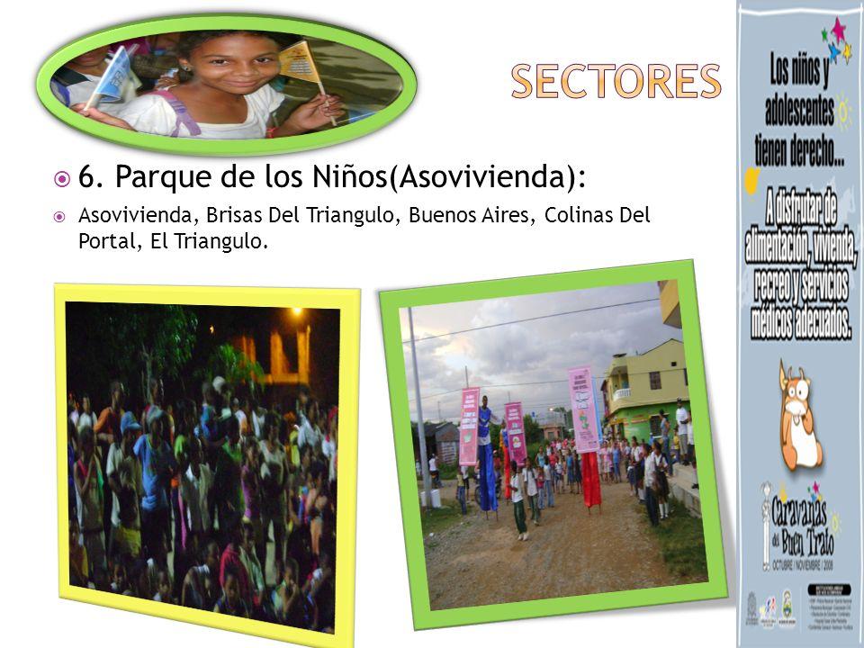 6. Parque de los Niños(Asovivienda): Asovivienda, Brisas Del Triangulo, Buenos Aires, Colinas Del Portal, El Triangulo.