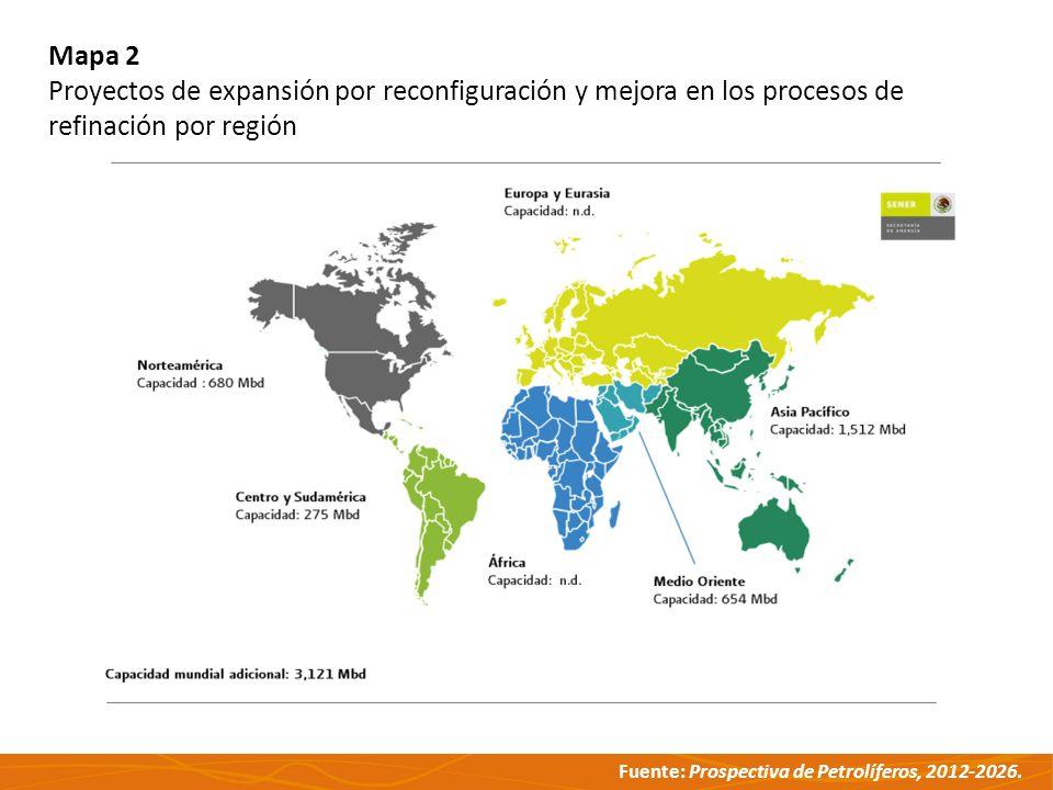Fuente: Prospectiva de Petrolíferos, 2012-2026. Mapa 2 Proyectos de expansión por reconfiguración y mejora en los procesos de refinación por región