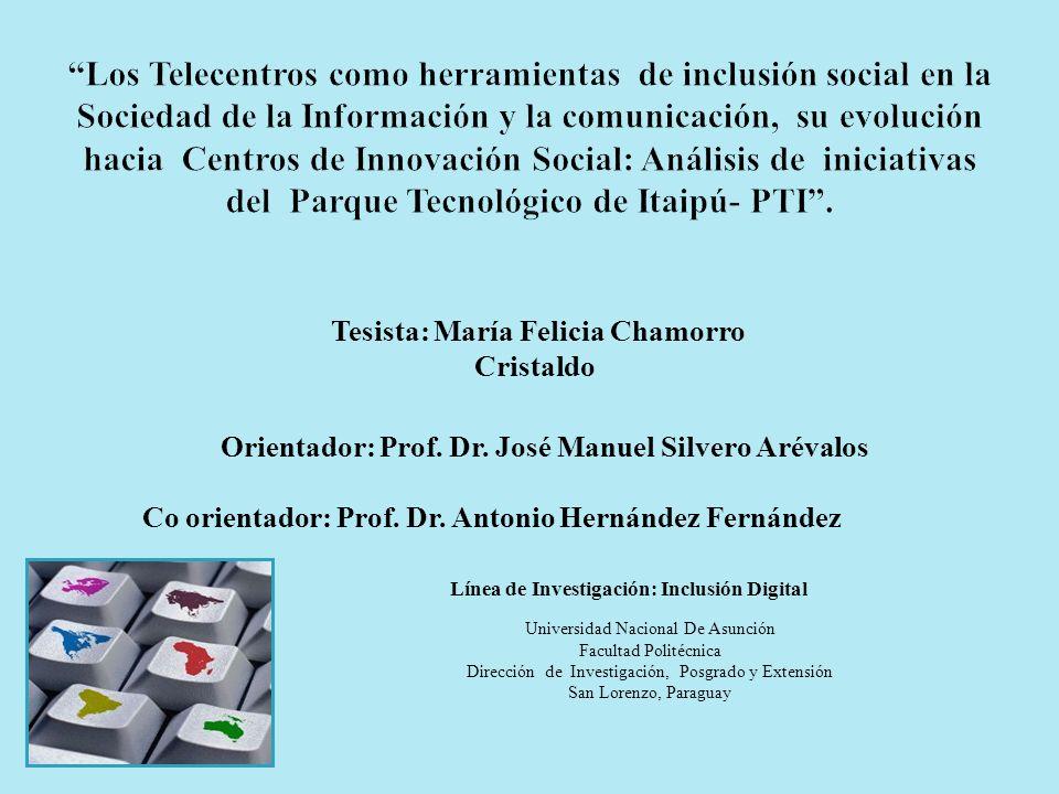 Orientador: Prof. Dr. José Manuel Silvero Arévalos Co orientador: Prof. Dr. Antonio Hernández Fernández Tesista: María Felicia Chamorro Cristaldo Univ
