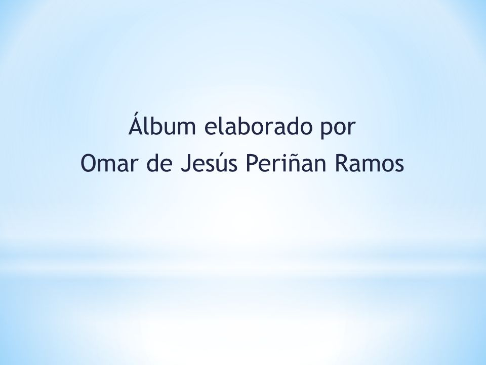 Álbum elaborado por Omar de Jesús Periñan Ramos