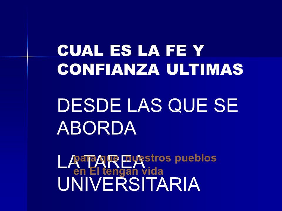 SER UNIVERSIDAD CATOLICA NO ES PERDIDA DE LIBERTAD ES DECLARAR HONESTAMENTE ANTE LA SOCIEDAD...