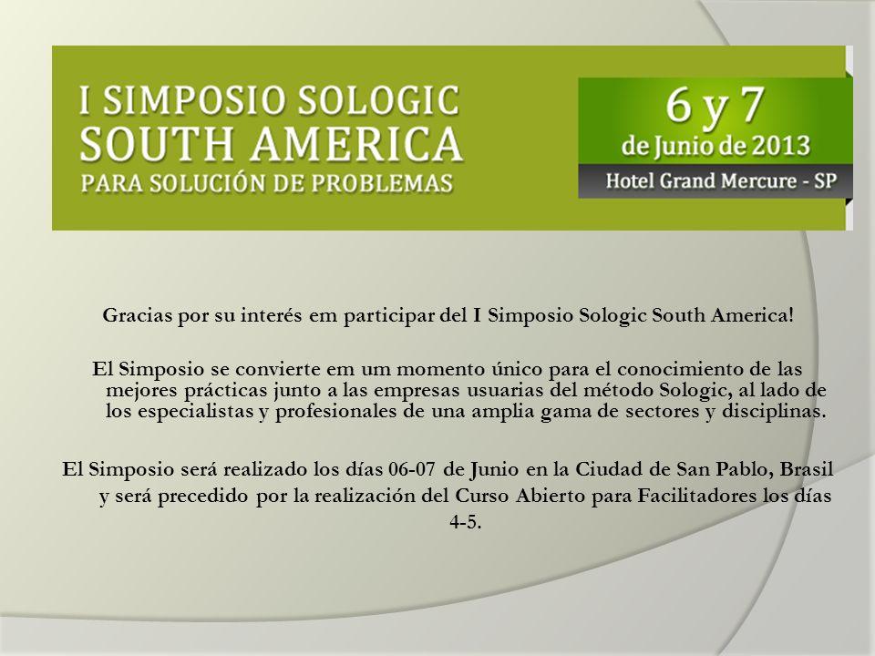 Gracias por su interés em participar del I Simposio Sologic South America.