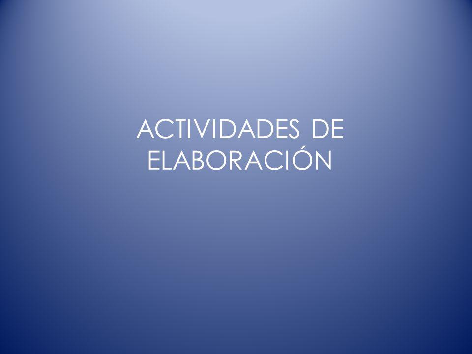 ACTIVIDADES DE ELABORACIÓN