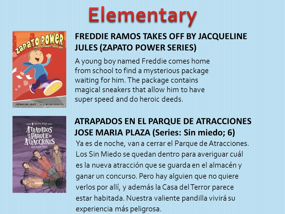 FREDDIE RAMOS TAKES OFF BY JACQUELINE JULES (ZAPATO POWER SERIES) A young boy named Freddie comes home from school to find a mysterious package waitin