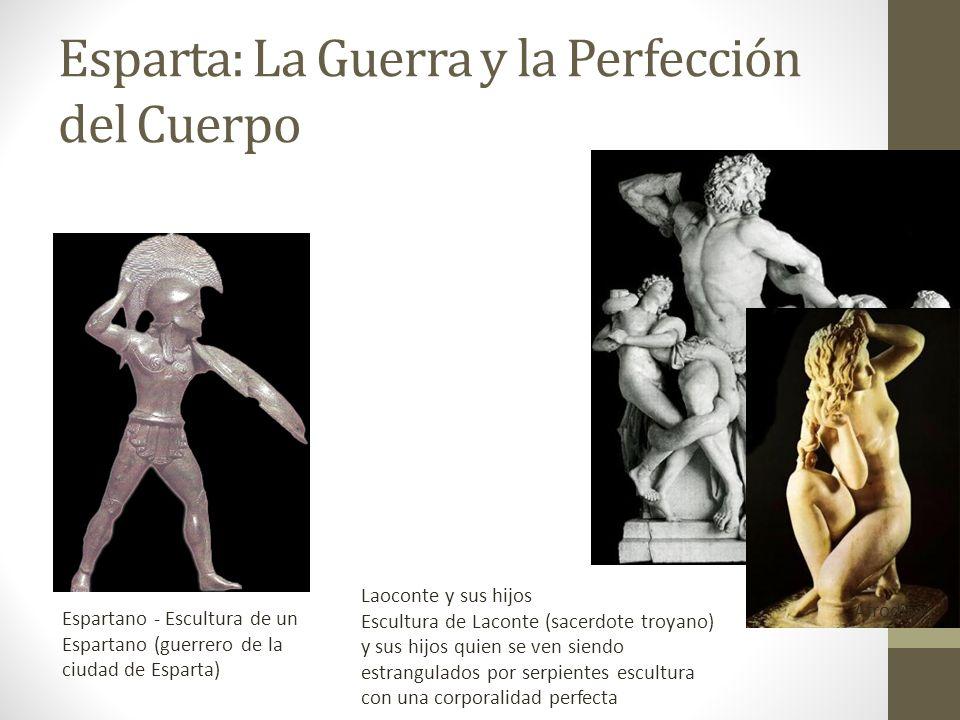 Esparta: La Guerra y la Perfección del Cuerpo Afrodita Espartano - Escultura de un Espartano (guerrero de la ciudad de Esparta) Laoconte y sus hijos E