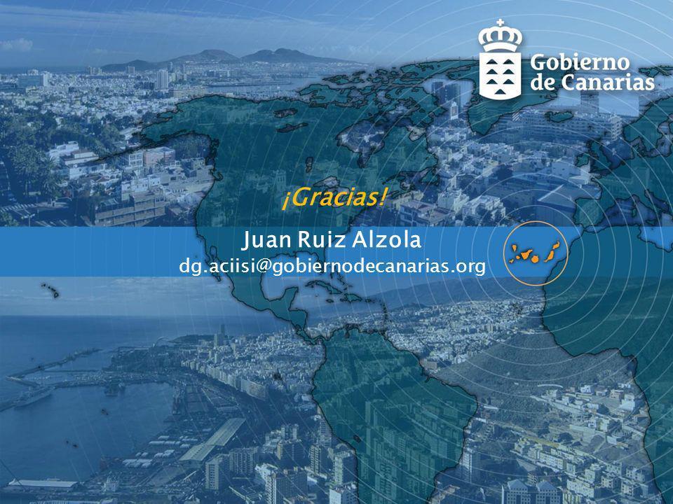 Juan Ruiz Alzola dg.aciisi@gobiernodecanarias.org ¡Gracias!
