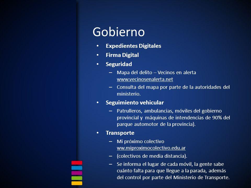 Gobierno Expedientes Digitales Firma Digital Seguridad – Mapa del delito – Vecinos en alerta www.vecinosenalerta.net – Consulta del mapa por parte de la autoridades del ministerio.