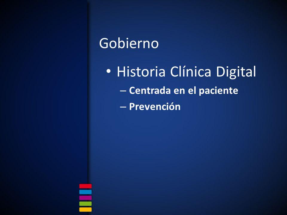 Gobierno Historia Clínica Digital – Centrada en el paciente – Prevención