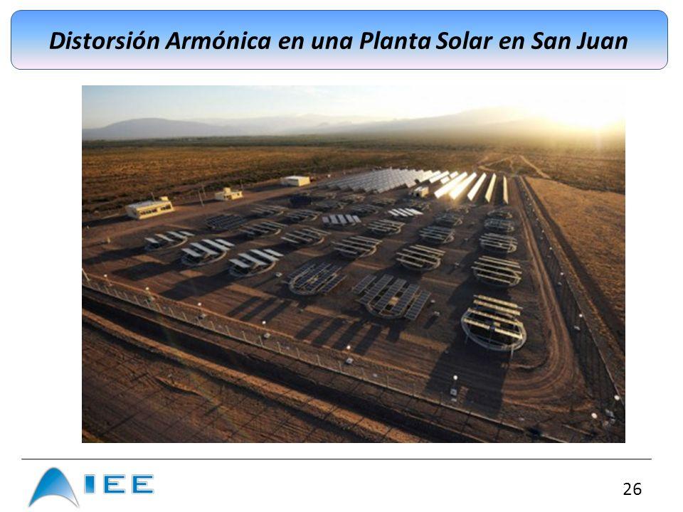 26 Distorsión Armónica en una Planta Solar en San Juan