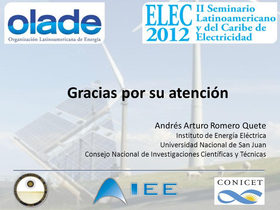 Gracias por su atención Andrés Arturo Romero Quete Instituto de Energía Eléctrica Universidad Nacional de San Juan Consejo Nacional de Investigaciones