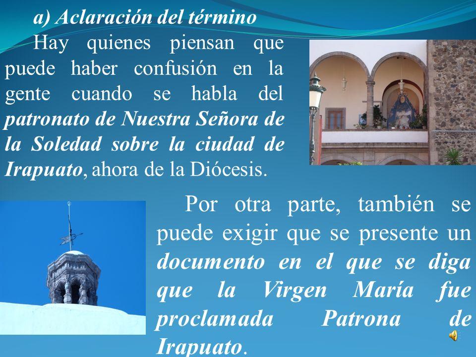 Lunes 16 PATRONATO DE NUESTRA SEÑORA DE LA SOLEDAD SOBRE LA CIUDAD DE IRAPUATO