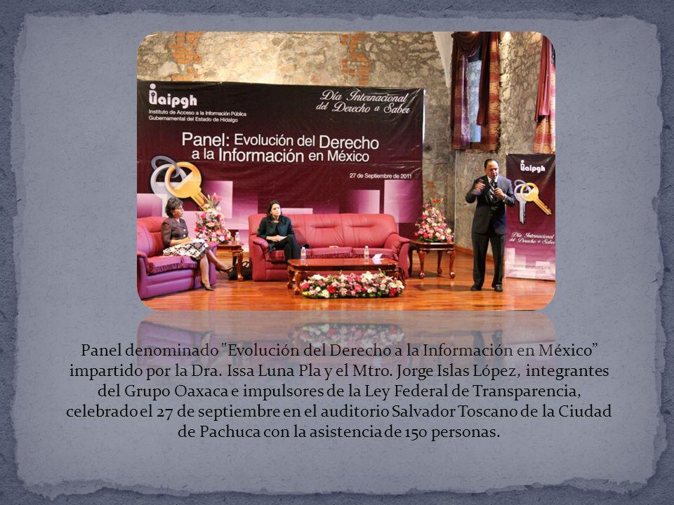 Panel denominado Evolución del Derecho a la Información en México impartido por la Dra.